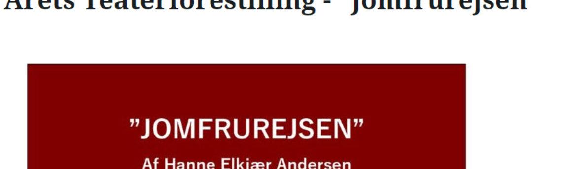 """Årets Teaterforestilling – """"Jomfrurejsen"""""""